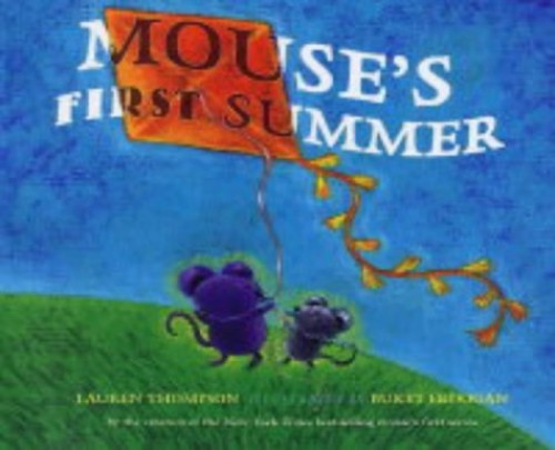 Mouse's First Summer By Lauren Thompson
