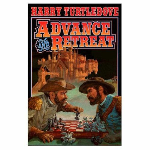 Advance And Retreat By HARRY TURTLEDOVE