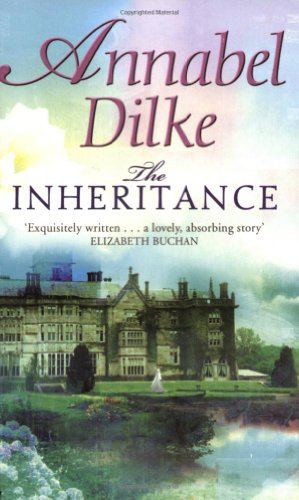 The Inheritance By Annabel Dilke