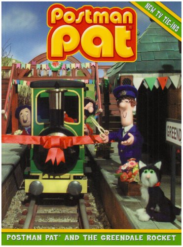 Postman Pat and the Greendale Rocket By John Cunliffe