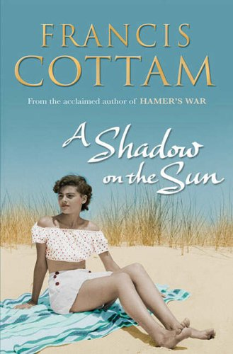 A Shadow on the Sun By Francis Cottam