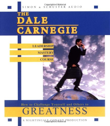 The Dale Carnegie Leadership Mastery Course By Dale Carnegie
