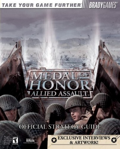 Medal of Honor: Allied Assault Official Strategy Guide (Brady Games) By Mark H. Walker