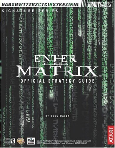 Enter the Matrix (TM) Official Strategy Guide By Doug Walsh