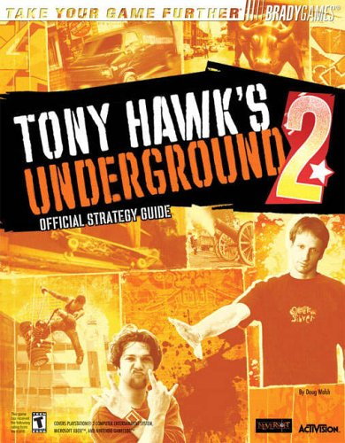 Tony Hawk's (TM) Underground 2 Official Strategy Guide By Doug Walsh