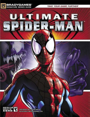 Ultimate Spider-Man (TM) Official Strategy Guide By BradyGames
