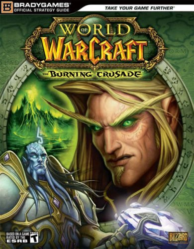 World of Warcraft: The Burning Crusade Official Strategy Guide By Ed Kern