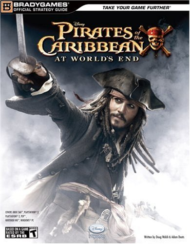 Pirates of the Caribbean: At World's End Official Strategy Guide (Official Strategy Guides (Bradygames)) By Doug Walsh