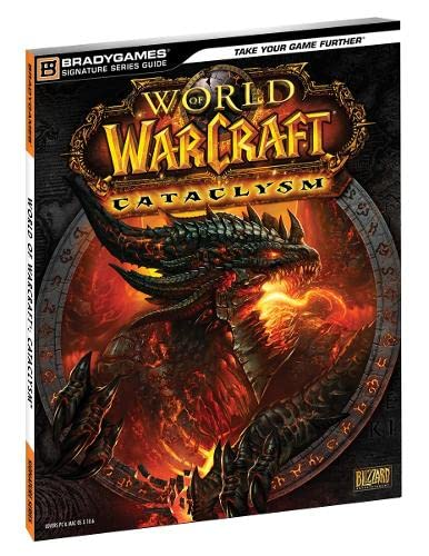 World of Warcraft Cataclysm Signature Series Guide By BradyGames