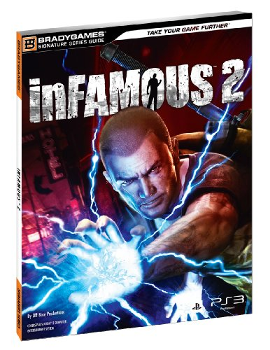 inFAMOUS 2 Signature Series Guide By BradyGames