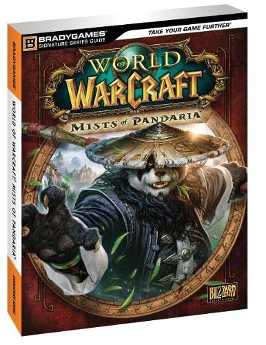 World of Warcraft Mists of Pandaria Signature Series Guide By DK