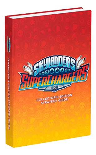 Skylanders SuperChargers Official Strategy Guide By Ken Schmidt