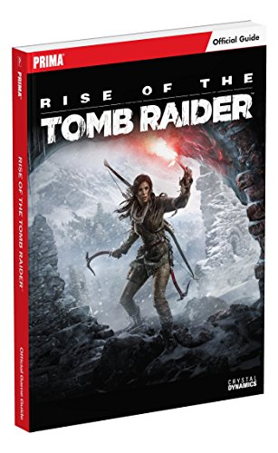 Rise of the Tomb Raider Standard Edition Guide By Prima Games