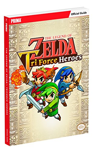 The Legend of Zelda: Tri Force Heroes Standard Edition Guide By Prima Games