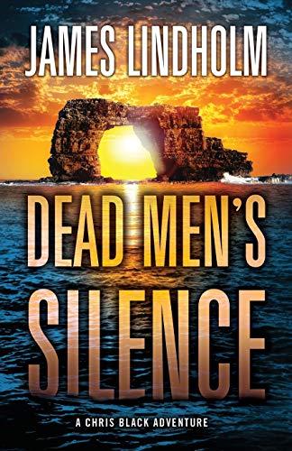 Dead Men's Silence By James Lindholm