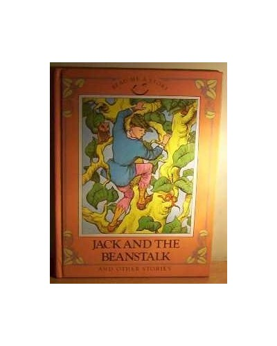 Jack and the beanstalk ;: The little red hen ; The elves and the shoemaker ; The princess and the pea By Sarah Hayes