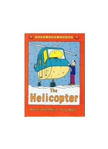 The Helicopter (Play and Learn) By Arlene Blanchard