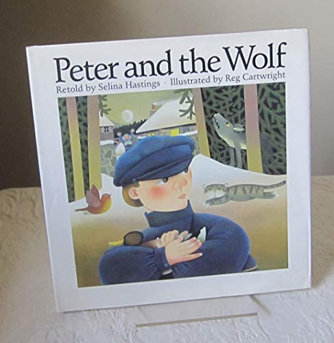 Peter and the Wolf By Volume editor Selina Hastings
