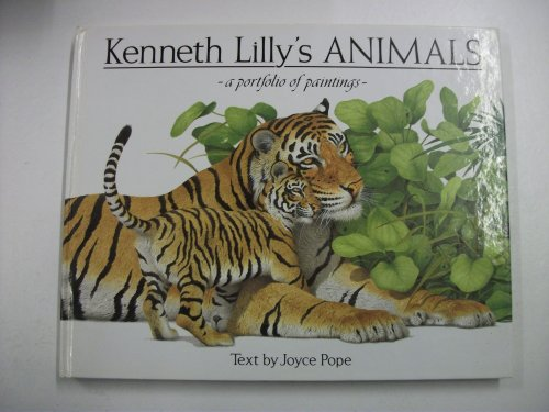 Kenneth Lilly's Animals By Joyce Pope