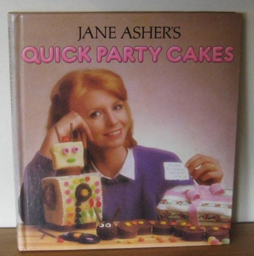 Quick Party Cakes by Jane Asher