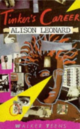 Tinkers Career By Alison Leonard