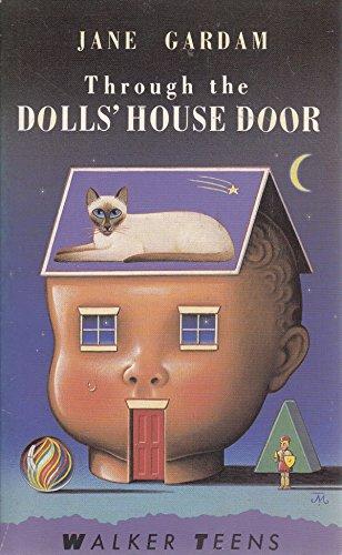 Through The Dolls House Door By Gardam Jane