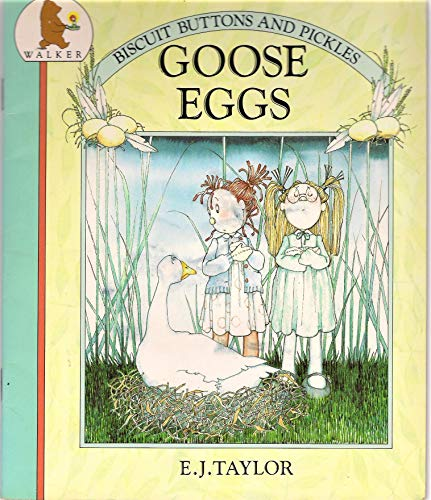 f8fc5fd0753 Goose Eggs (Biscuits, Buttons & Pickles) By E.J. Taylor | Used ...