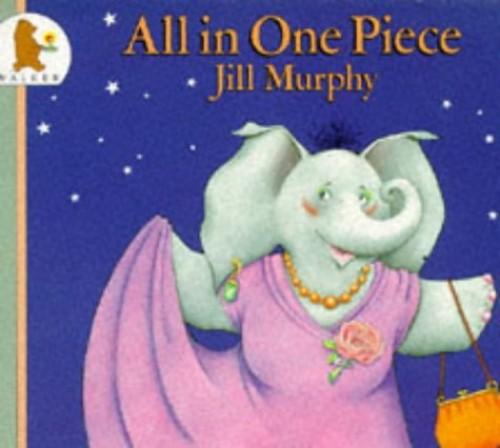 All In One Piece By Jill Murphy