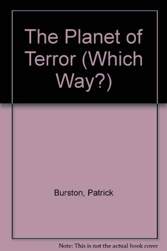 Planet Of Terror By Patrick Burston