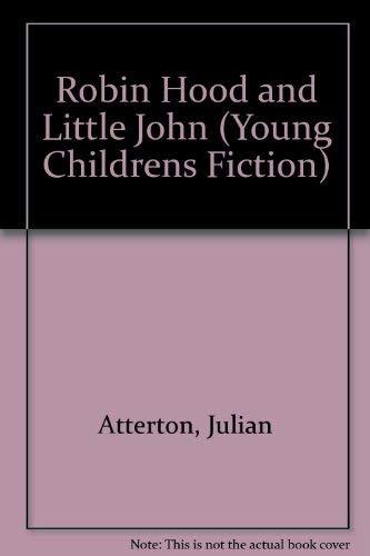 Robin Hood and Little John By Julian Atterton
