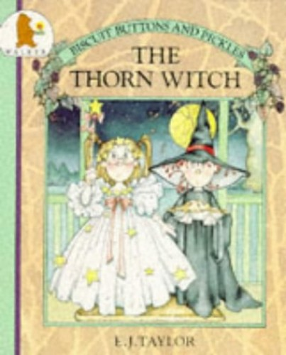 The Thorn Witch By E.J. Taylor