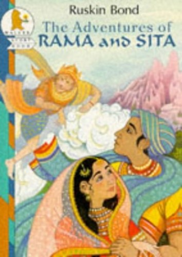 The Adventures of Rama and Sita (Racers) by Ruskin Bond