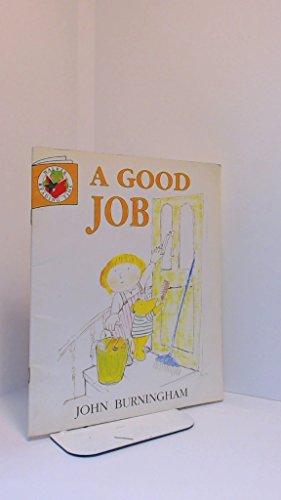 A Good Job By John Burningham