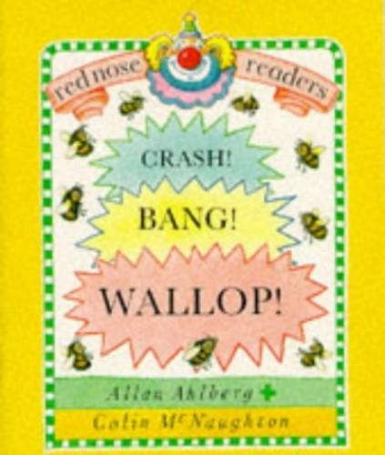 Red Nose Readers Crash Bang Wallop By Ahlberg Allan