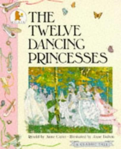 Twelve Dancing Princesses By Carter Anne