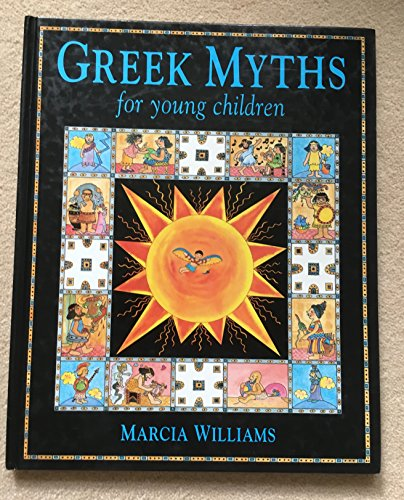 Greek Myths By Marcia Williams