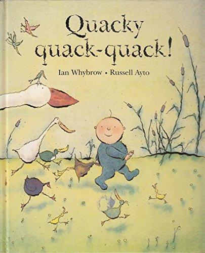 Quacky Quack Quack By Ian Whybrow