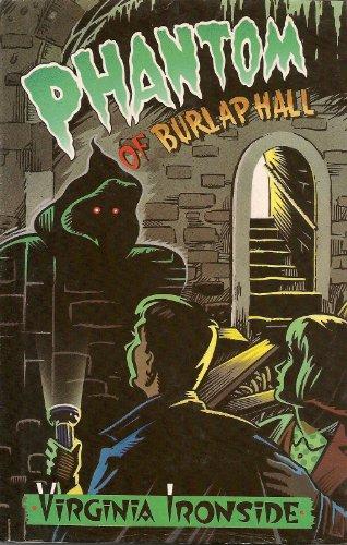 Phantom At Burlap Hall By Virginia Ironside