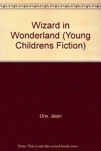 Wizard In Wonderland By Jean Ure