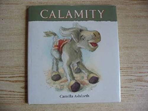 Calamity By Camilla Ashforth