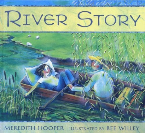 River Story By Illustrated by Bee Willey