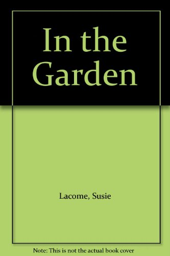In The Garden By Susie Lacome