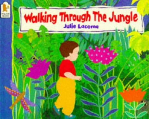 Walking Through the Jungle by Julie Lacome