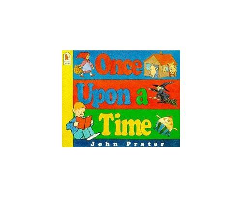 Once Upon a Time (Walker paperbacks) By John Prater