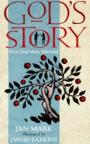 God's Story By Jan Mark
