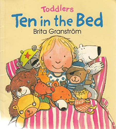 Toddlers: Ten in the bed By Brita Granstrom