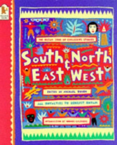 South and North, East and West by Edited by Michael Rosen