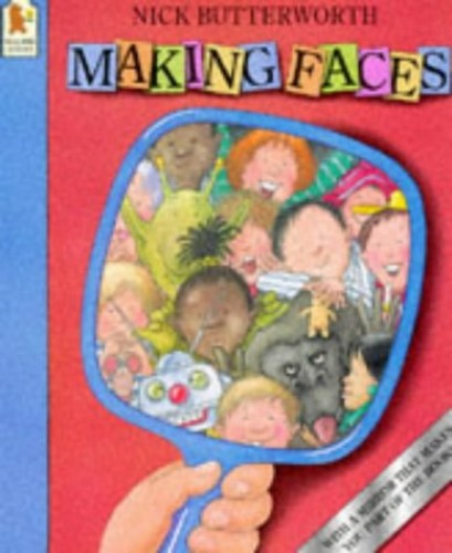 Making Faces by Nick Butterworth