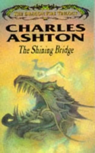 Shining Bridge By Charles Ashton