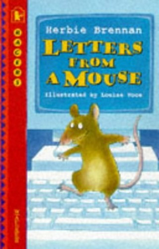 Letters From A Mouse By Brennan Herbie